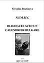 Dialogues avec un calendrier bulgare