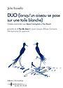 Duo (lorsqu'un oiseau se pose sur une toile blanche)