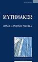 Mythmaker