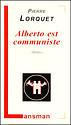 Alberto est communiste