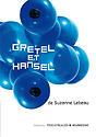 Gretel et Hansel