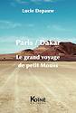 Paris / Dakar le grand voyage de petit Mouss