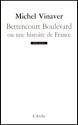 Couverture de Bettencourt Boulevard ou une histoire de France