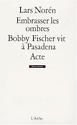 Couverture de Bobby Fischer vit à Pasadena