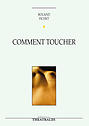 Anatomies 2010 - Comment toucher ?