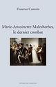 Marie-Antoinette Malesherbes, le dernier combat