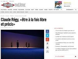 Claude Régy, «être à la fois libre et précis»