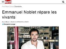 Emmanuel Noblet répare les vivants