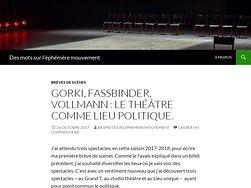 Gorki, Fassbinder, Vollmann : le théâtre comme lieu politique.