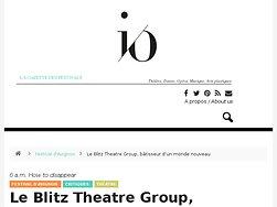 Le Blitz Theatre Group, bâtisseur d'un monde nouveau
