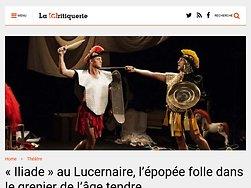 """""""Iliade"""" au Lucernaire, l'épopée folle dans le grenier de l'âge tendre"""