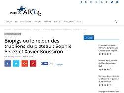 Biopigs ou le retour des trublions du plateau : Sophie Perez et Xavier Boussiron