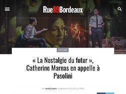 """""""La Nostalgie du futur"""", Catherine Marnas en appelle à Pasolini"""