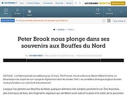 Peter Brook nous plonge dans ses souvenirs aux Bouffes du Nord