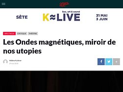 Les Ondes magnétiques, miroir de nos utopies