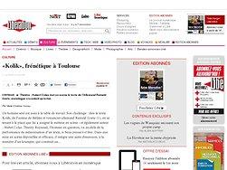 «Kolik», frénétique à Toulouse