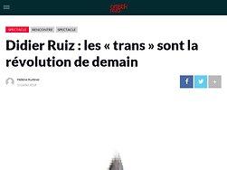 Didier Ruiz : les «trans» sont la révolution de demain - Artistikrezo