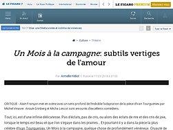 """""""Un Mois à la campagne"""", subtils vertiges de l'amour"""