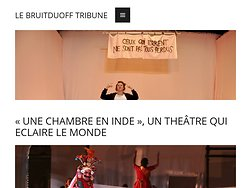 «Une chambre en Inde», un théâtre qui éclaire le monde