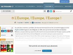 L'Europe, l'Europe, l'Europe!