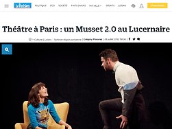 Un Musset 2.0 au Lucernaire