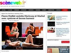 Pierre Maillet revisite Morissey et Warhol avec cynisme et bonne humeur