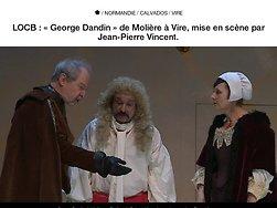 « George Dandin » de Molière à Vire, mise en scène par Jean-Pierre Vincent.