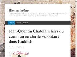 J-Q Châtelain hors du commun en stérile volontaire dans Kaddish
