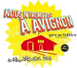 Illustration de Nous n'irons pas à Avignon 2016