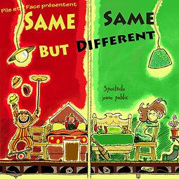 Illustration de Same same but different par Pile et Face (Cie Arfolie)