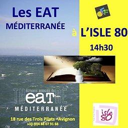 Illustration de Les E.A.T Med à l'Isle 80, Avignon