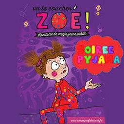 Illustration de Soirée Pyjama - Va te coucher Zoé