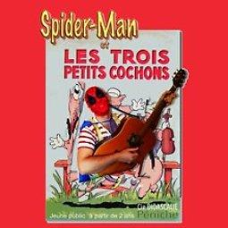 Illustration de Spiderman et les 3 petits cochons