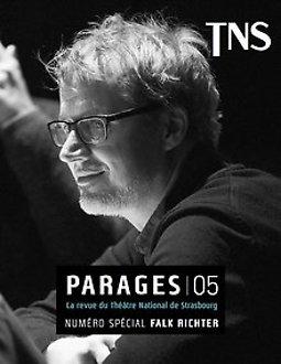 Illustration de Rencontres-Dédicaces : Falk Richter / Lancement de la revue du TNS Parages n°5