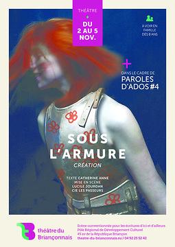Illustration de Sous l'armure : Paroles d'Ados # 4-Théâtre du Briançonnais