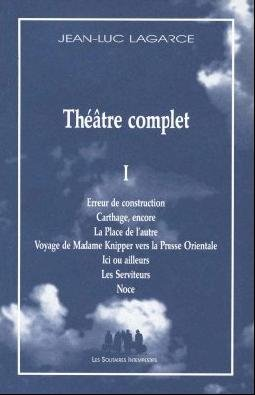 Théâtre complet, vol. I