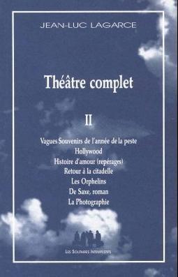 Théâtre complet, vol. II