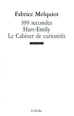 399 secondes ; Hart-Emily ; Le cabinet de curiosités