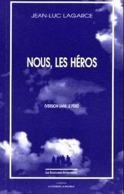 Nous, les héros (version sans le père)