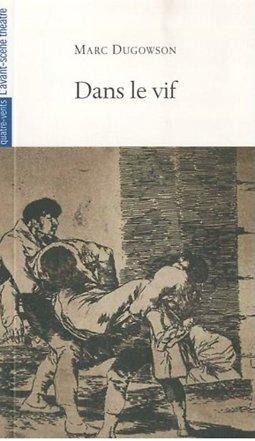 """Résultat de recherche d'images pour """"Dans le vif Dans le vif Image de Dans le vif de Marc Dugowson"""""""