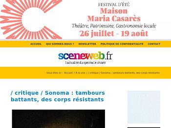 Sonoma : tambours battants, des corps résistants