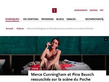 Merce Cunningham et Pina Bausch ressuscités