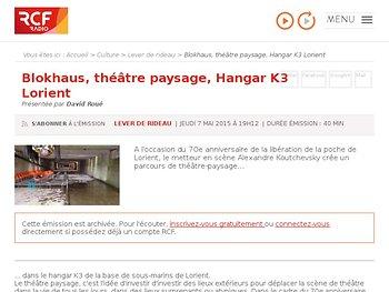 Théâtre paysage, Hangar K3 Lorient