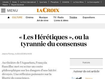 «Les Hérétiques», ou la tyrannie du consensus