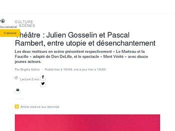 Julien Gosselin et Pascal Rambert, entre utopie et désenchantement