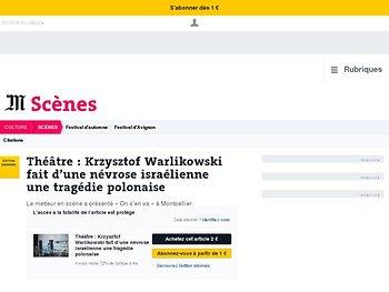 Krzysztof Warlikowski fait d'une névrose israélienne une tragédie polonaise