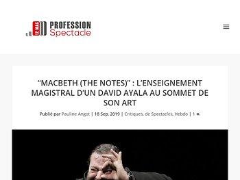 """""""Macbeth (The Notes)"""" : l'enseignement magistral d'un David Ayala au sommet de son art"""