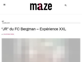 """JR"" du FC Bergman - Expérience XXL"