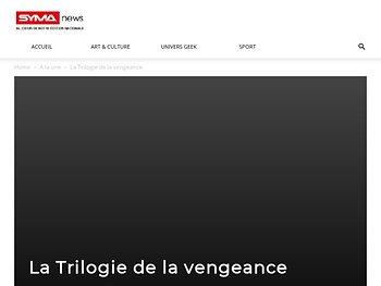 """""""La Trilogie de la vengeance"""" - Théâtre de la Cruauté"""