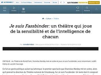 Je suis Fassbinder : un théâtre qui joue de la sensibilité et de l'intelligence de chacun